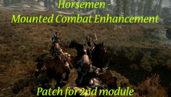 Horsemen - MCE Patch for the 2nd module