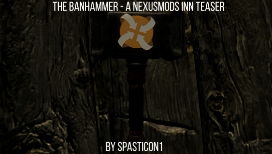 The Banhammer-NexusMods Inn Teaser