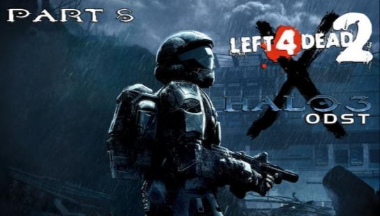 Left 4 Halo 2: ODST - 第8/8部分