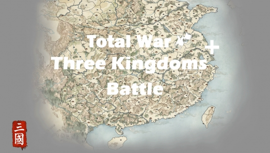 Total War:Three Kingdoms Plus 战斗包