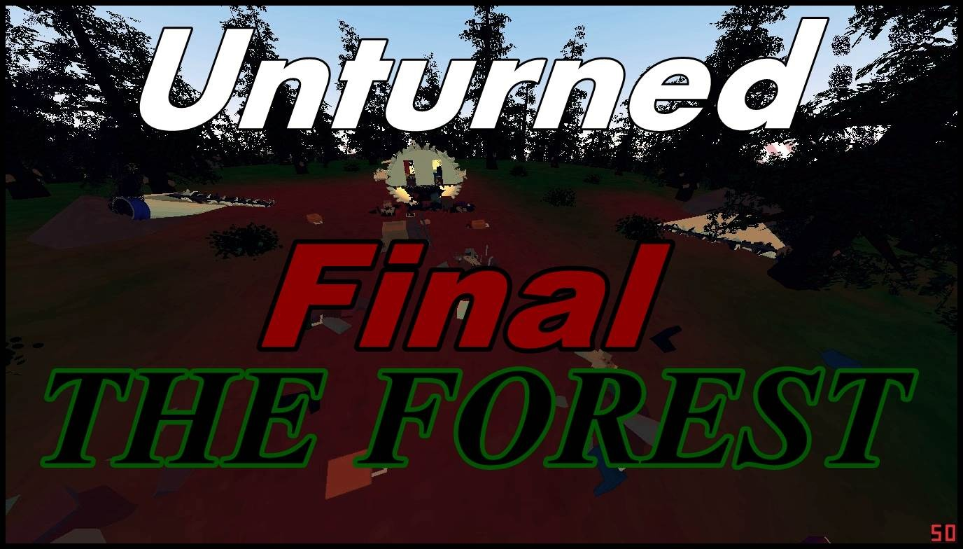 The Forest Final