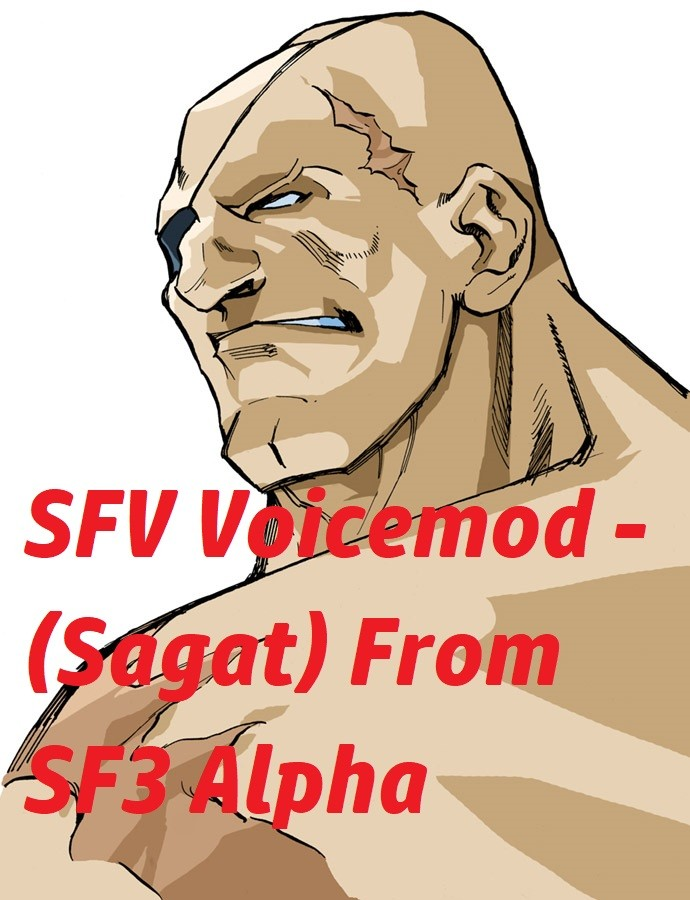 Voicemod - Sagat From SF3 Alpha