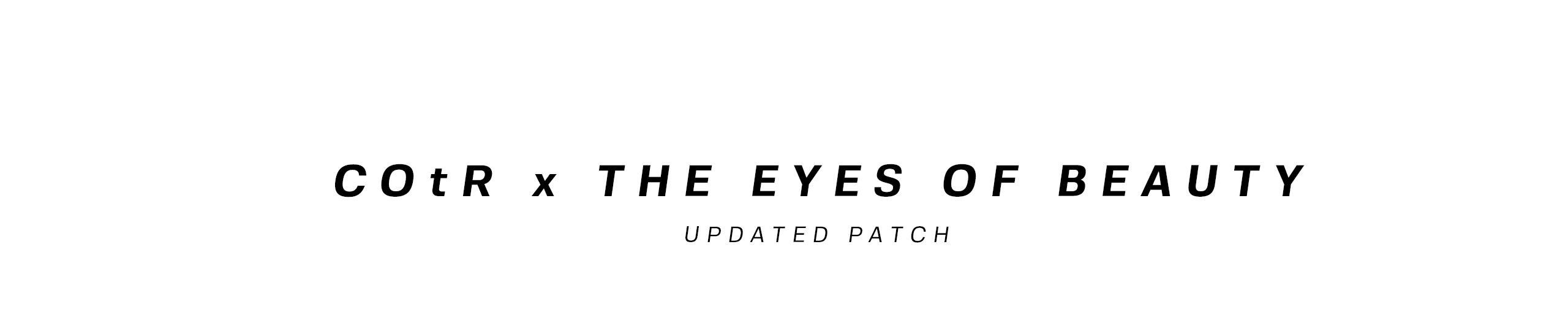 COtR x The Eyes of Beauty-更新补丁